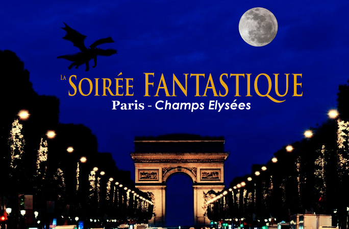 La soir e fantastique 2013 paris xviiie sur fetes for Salon fantastique paris